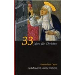 33 Jahre für Christus...